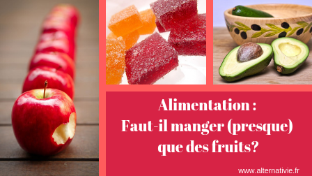 manger que des fruits